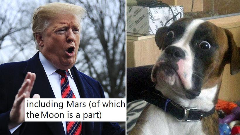 Allá, en tu imperialista patria donde tu presidente afirma que Marte es parte de la Luna