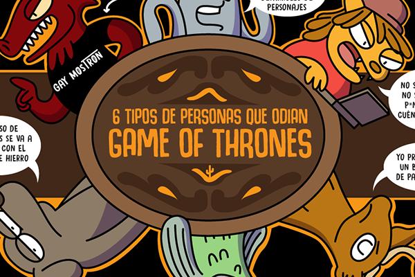 6 tipos de personas que odian Game of Thrones