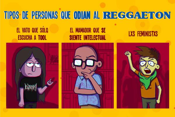 Tipos de personas que odian el Reggaeton VS Tipos de personas que aman perrear