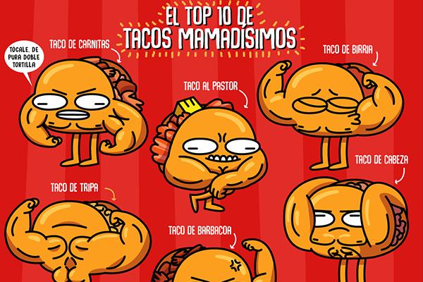 El top 10 de tacos mamadísimos