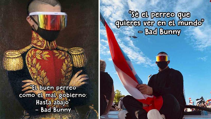 12 perreadoras frases de protesta que pudo o no haber dicho Bad Bunny
