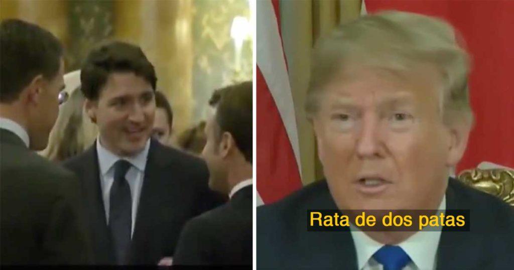 Captan video de Trudeau echando pestes sobre Trump y éste ya hizo su berrinche