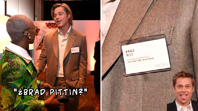 Brad Pitt usa un gafete con su nombre en las fiestas.