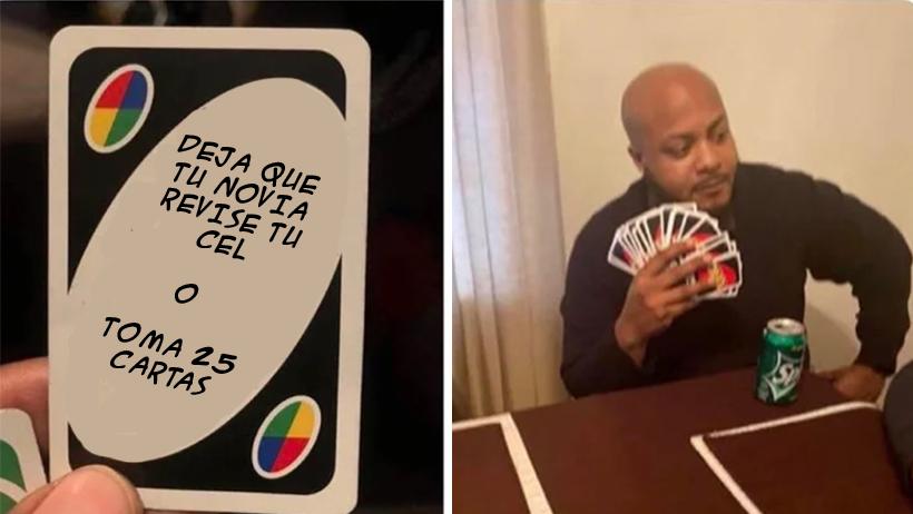 """18 manchados memes de cuando ya vas a gritar UNO y te meten un """"Toma 25"""""""
