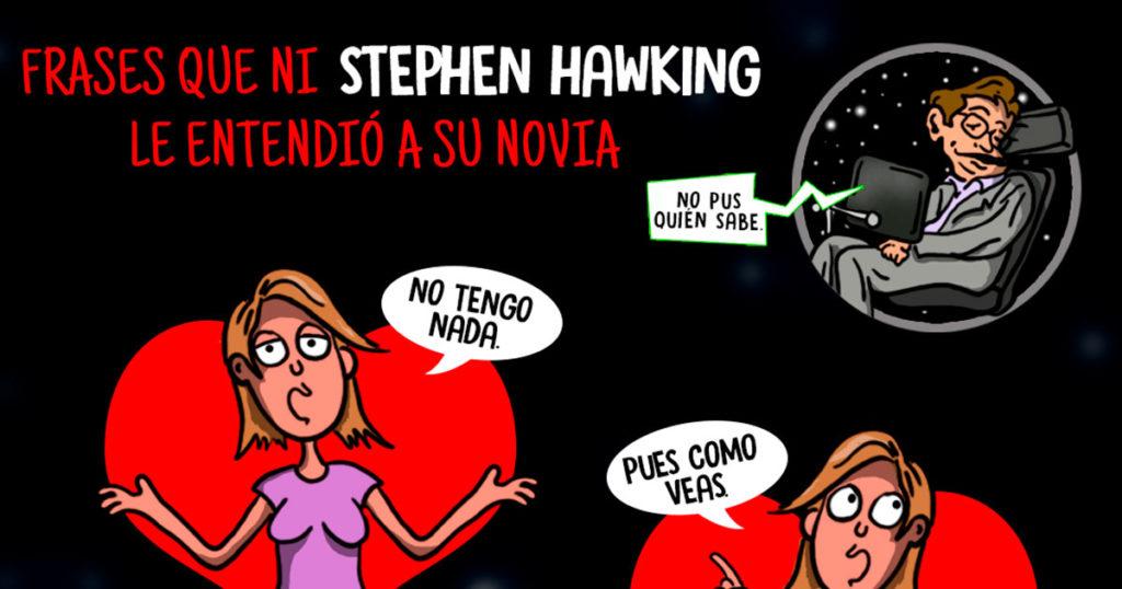 4 frases que ni Stephen Hawkin le entendió a su novia