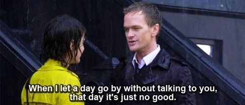 Barney Stinson when i let a day go by