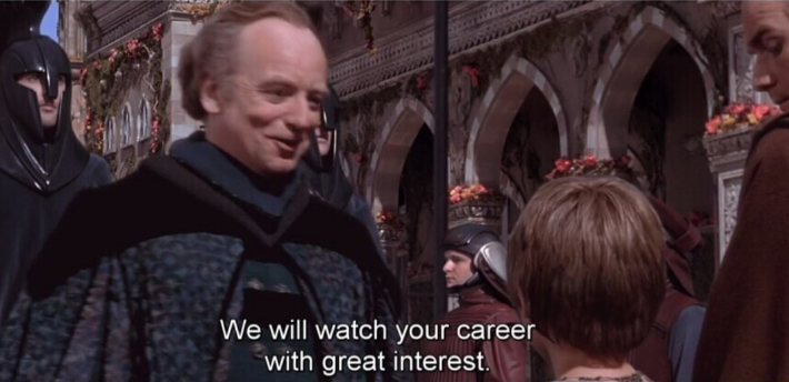 We will watch your career palpatine meme