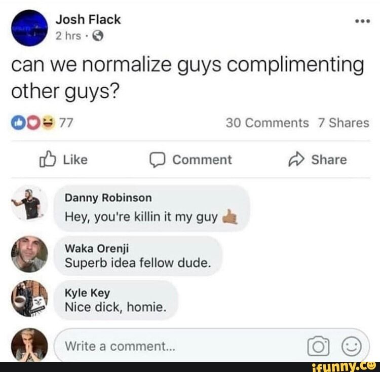 Normalize guys meme