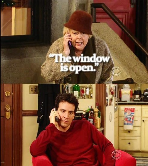 HIMYM The window is open