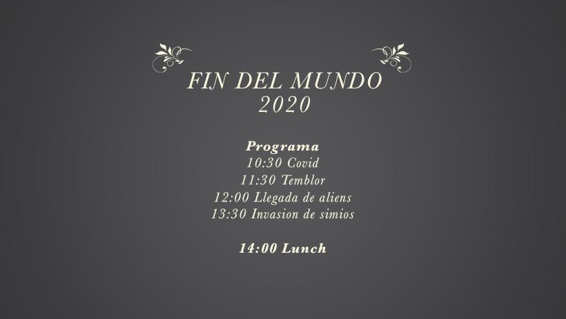 """Filtran las posibles 7 invitaciones para el macro evento """"Fin del Mundo 2020"""" y estás invitado"""