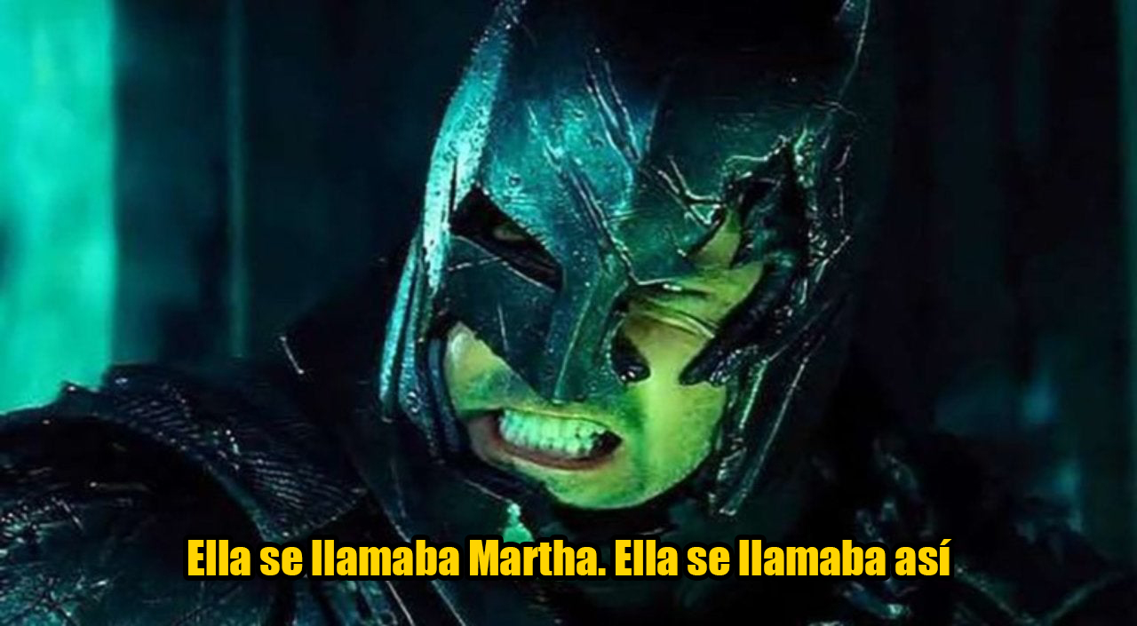 Batman Martha Ben Affleck Meme//Nota Christian Bale