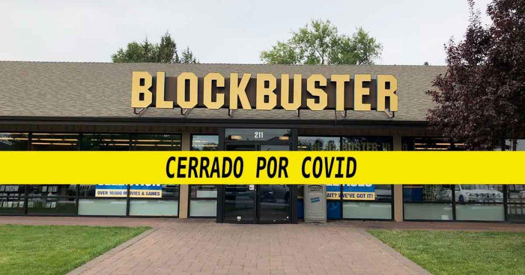 Blockbuster cierra debido a COVID