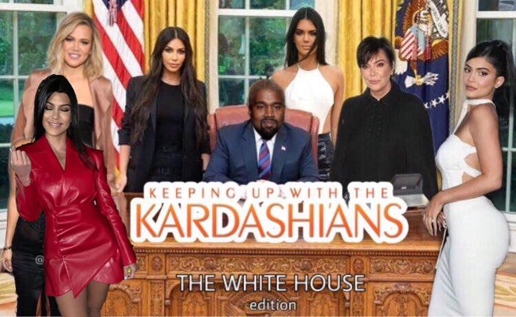 Kanye West Keeping up with the Kardashian White House