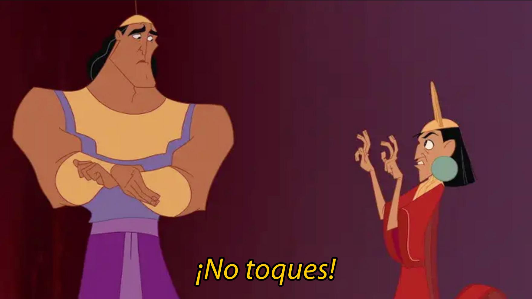 No toques Kuzco Las Locuras del Emperador