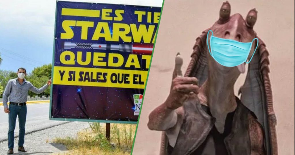 "Alcalde fanático de Star Wars manda a hacer cartel para ""que el cubrebocas te acompañe"""