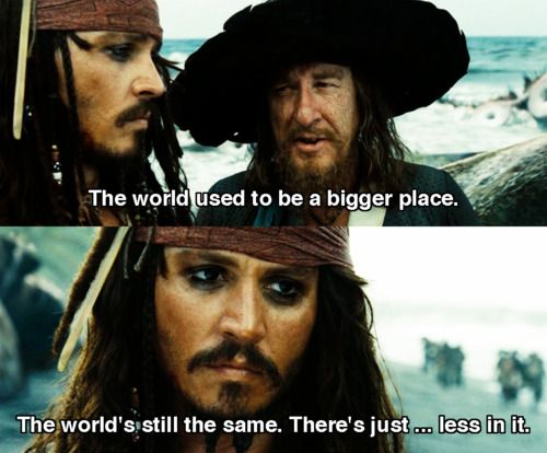 The World's still the same pirates of the caribbean jack sparrow