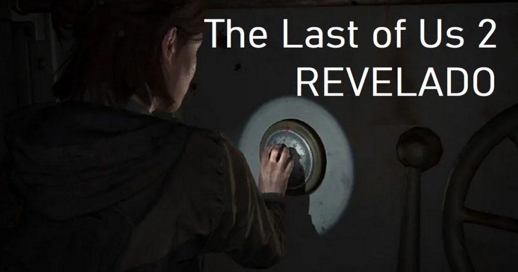 Truco: Cómo abrir todas las cajas fuertes de The Last of Us 2