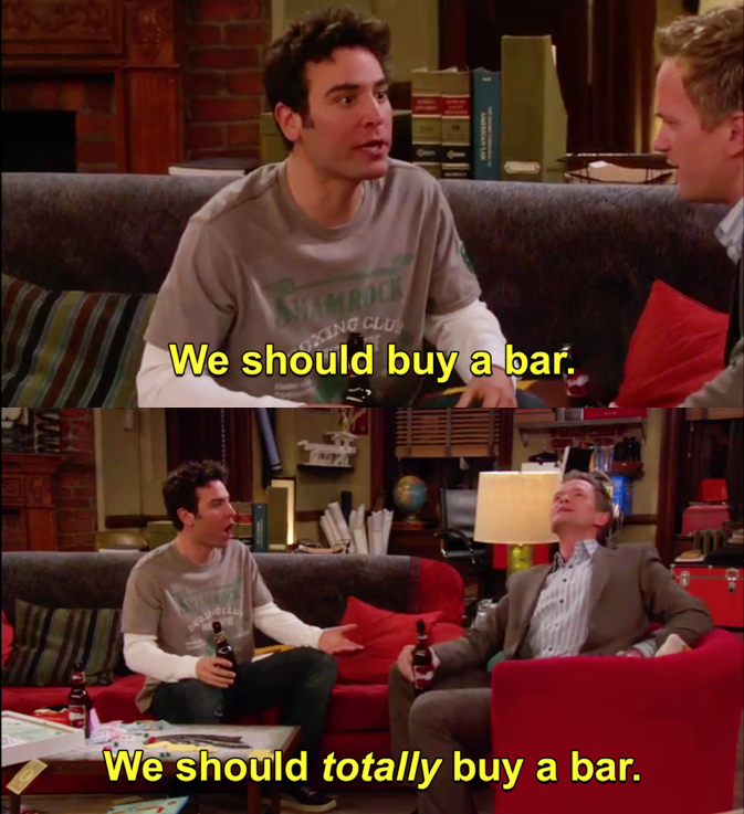 we should buy a bar himym