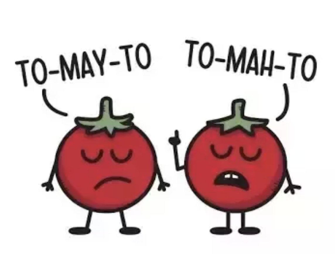 tomatoes tomatos meme pronunciation