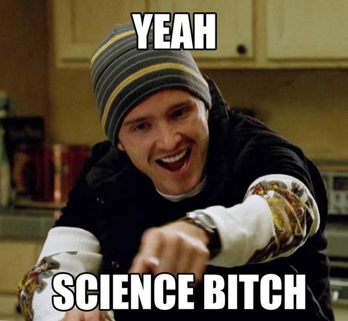 yeah science meme jesse breaking bad