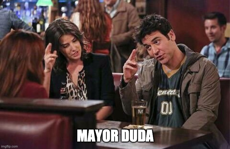 Mayor Duda HIMYM Major