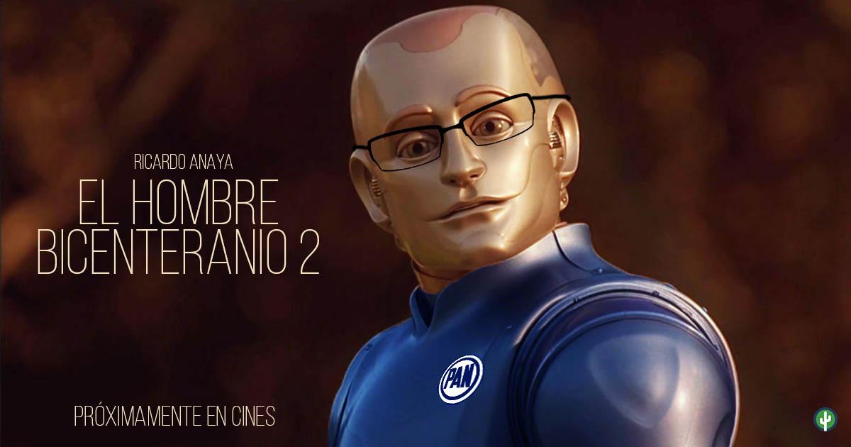 Ricardo Anaya El Hombre Bicentenario Poster