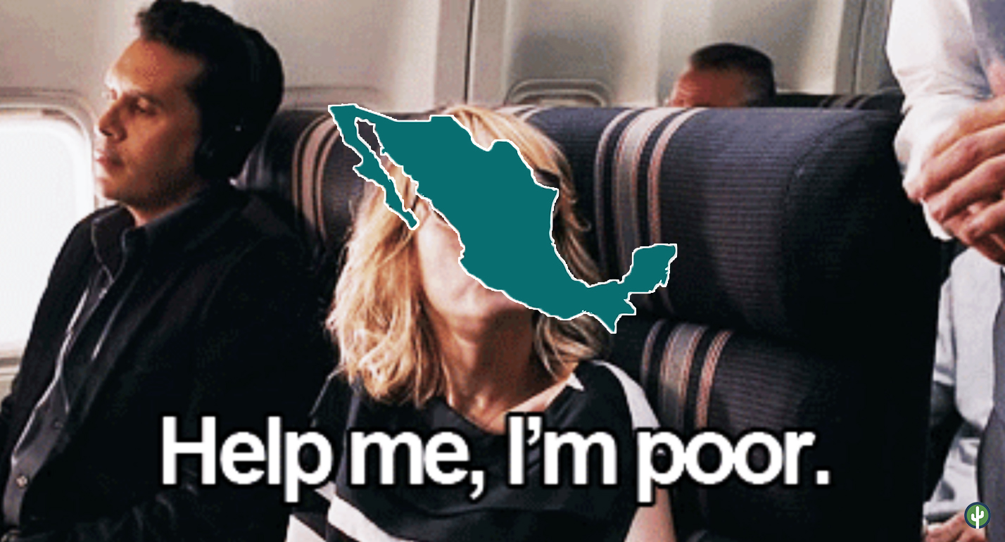 Help me i'm poor mexico meme